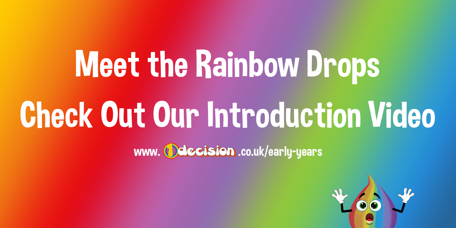 Meet The Rainbow Drops